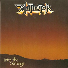 CD MUTILATOR - INTO THE STRANGE (NOVO/LACRADO/DIGIPAK)
