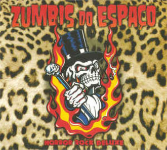 CD ZUMBIS DO ESPAÇO - HORROR ROCK DELUXE (NOVO/DIGIPAK)