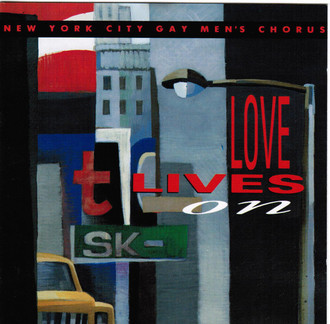 CD NEW YORK CITY GAY MEN'S CHORUS - LOVE LIVES ON (USADO/IMP)
