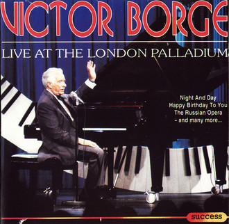 CD VICTOR BORGE - VICTOR BORGE LIVE AT THE LONDON PALLADI (USADO/IMP)