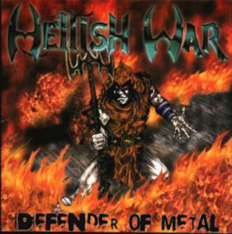 CD HELLISH WAR - DEFENDER OF METAL (NOVO/LACRADO)