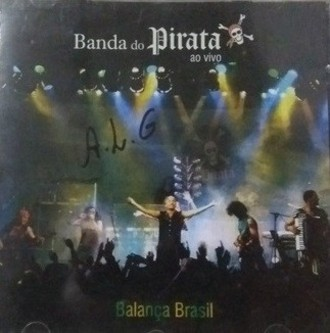 CD BANDA DO PIRATA - AO VIVO - BALANÇA BRASIL (NOVO/LACRADO)
