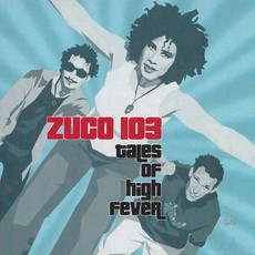 CD ZUCO 103 - TALES OF HIGH FEVER (USADO)