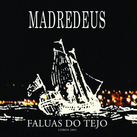 CD MADREDEUS - FALUAS DO TEJO (USADO)