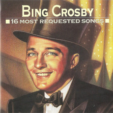 CD BING CROSBY - 16 MOST REQUESTED SONGS (USADO)