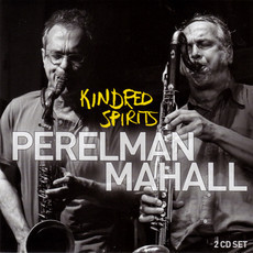 CD PERELMAN, MAHALL - KINDRED SPIRITS (NOVO/LACRADO/IMP) CD DUPLO