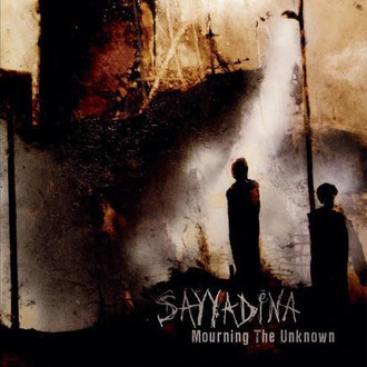 SAYYADINA - Mourning the Unknown LP