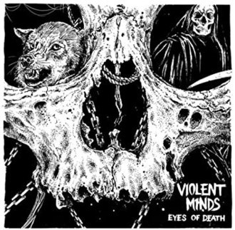 VIOLENT MINDS Eyes of Death LP