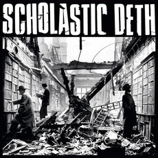 SCHOLASTIC DETH - Bookstore Core, 2000-2002 LP