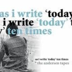 ​CD THE ANDERSON TAPES - AS I WRITE TODAY TEN TIMES