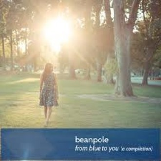 ​CD BEANPOLE - FROM BLUE TO YOU (A COMPILATION) (IMP)