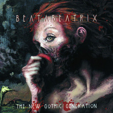 CD BEATA BEATRIX - THE NEW GOTHIC GENERATION
