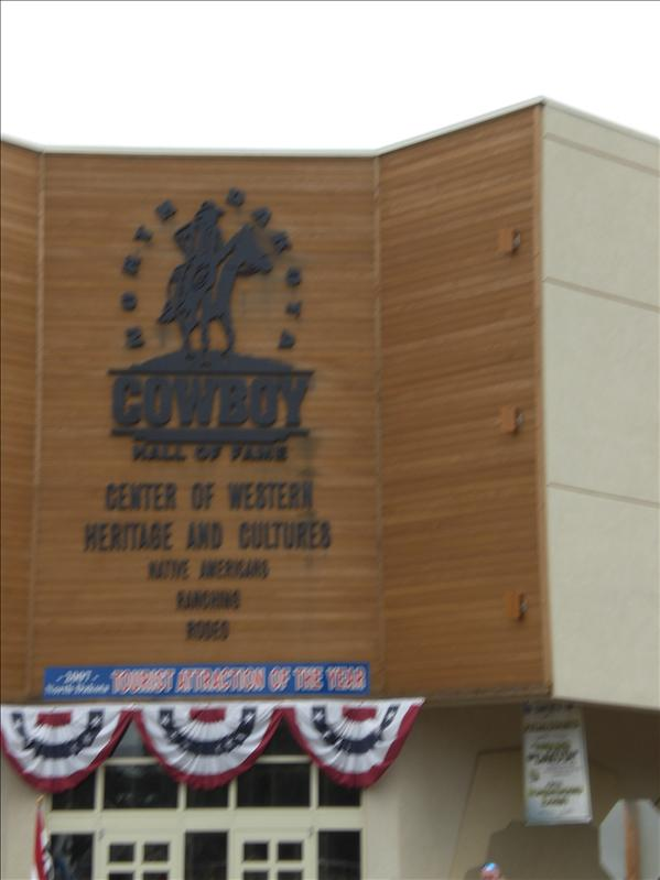 The Cowboy Hall of Fame in Medora.