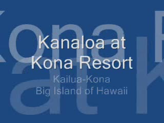 kanaloa-resort.wmv