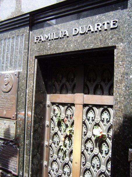 DUARTE GRAVE, CEMENTERIO DE LA RECOLETA, BUENOS AIRES. DON'T CRY FOR ME ARGENTINA.