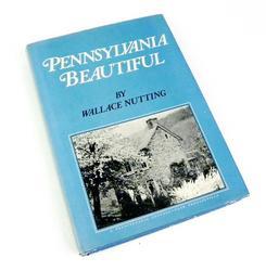 Wallace Nutting - Pennsylvania Beautiful Book