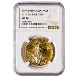 2016-W MS70 Burnished $50 Gold Eagle 1oz, NGC