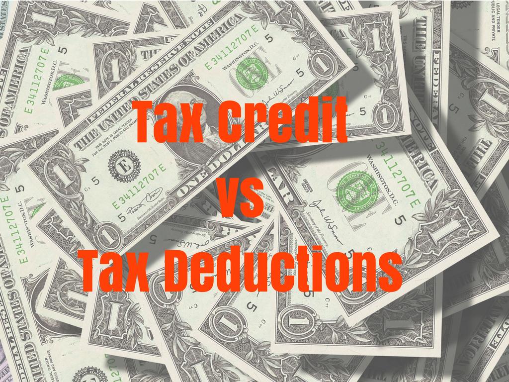 Tax Credit Vs Tax Deductions