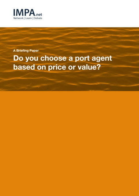 Do you choose a port agent based on price or value?