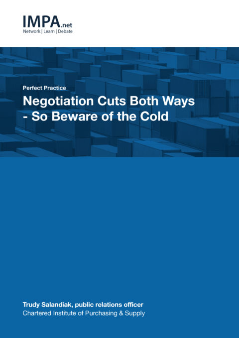 Negotiation Cuts Both Ways – So Beware of the Cold
