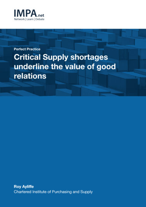 Critical supply shortages underline the value of good relations