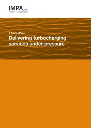 Delivering turbocharging services under pressure