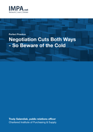Negotiation Cuts Both Ways – So Beware of the Cold