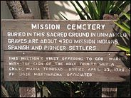 Board outside the Cemetery, Mission San Juan Bautista