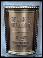 Plaque on the Wrigely Building, Chicago