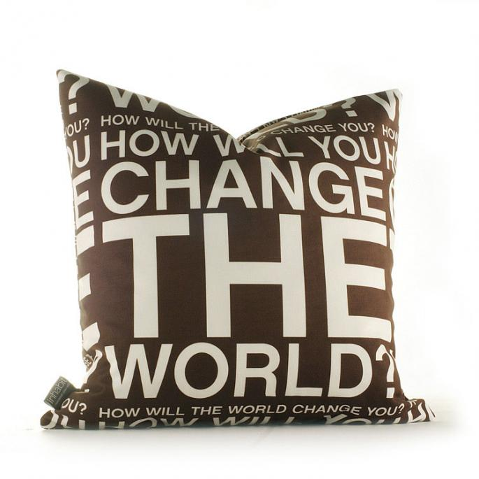Change the World in Chocolate Pillow