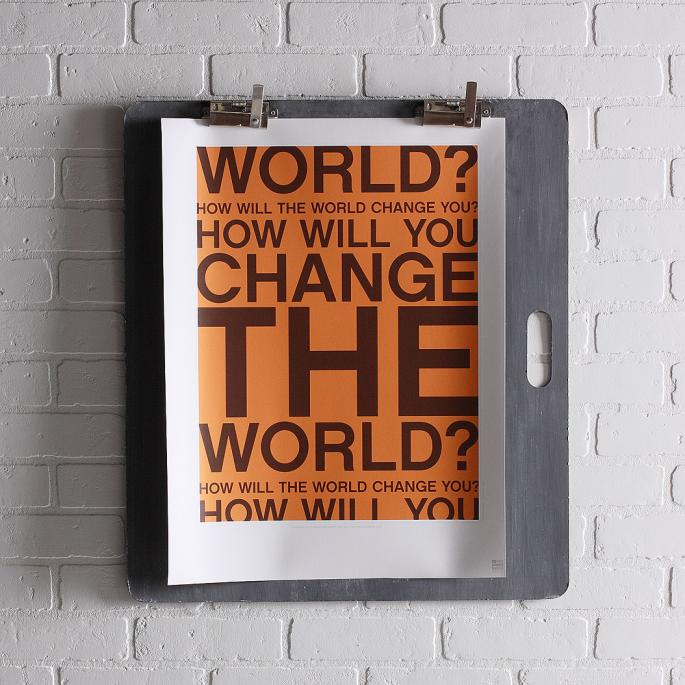 Change the World in Sunshine Print