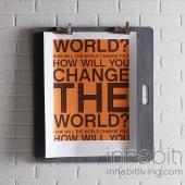 Change the World in Sunshine Print