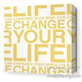 Change Your Life in Sunflower Stretched Wall Art