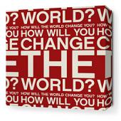 Change the World in Scarlet Stretched Wall Art