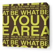 You Are in Lime and Chocolate Stretched Wall Art