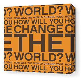 Change the World in Orange and Chocolate Stretched Wall Art