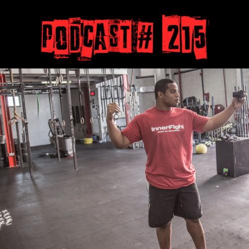 Podcast 215 LISTEN NOW: InnerFight with Fahad Sal