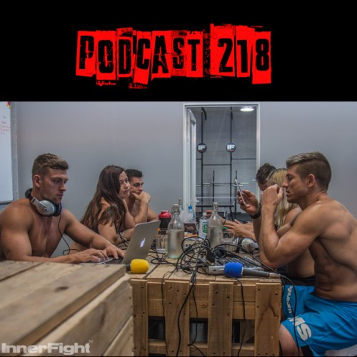 Podcast 216 LISTEN NOW: Does your body use fat or muscle first when fasted?…and MORE