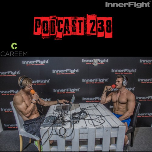 Podcast 238 LISTEN NOW: with InnerFight Performance Coach Ben Davies