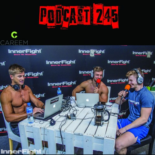 Podcast 245 LISTEN NOW: Becoming Competitive in CrossFit…and MORE