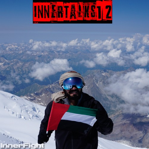 Inner Talks 12 with UAE Summiter of Mount Elbrus Majed Bin Essa