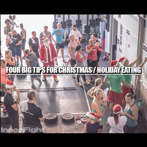 Four big tips for Christmas / Holiday Eating