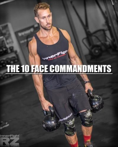 The 10 Face Commandments