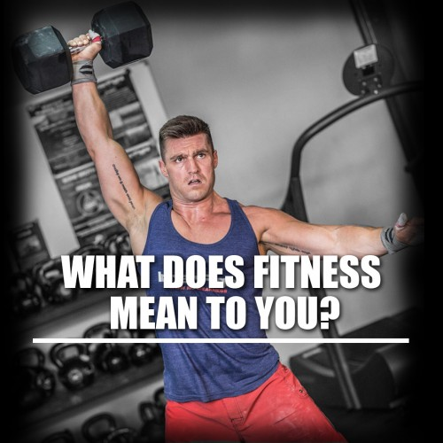 What does Fitness Mean to You?