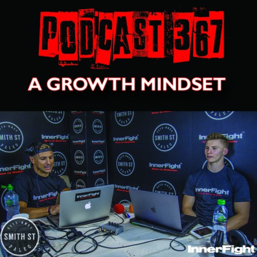 #367: A growth mindset. Fitness under 3 minutes.