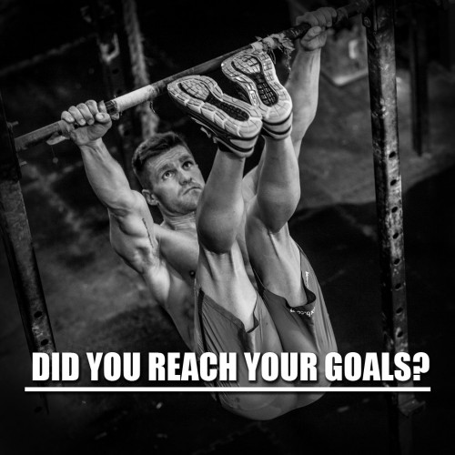 Did you reach your goals?