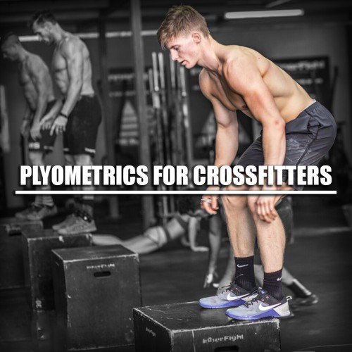 Plyometrics for Crossfitters