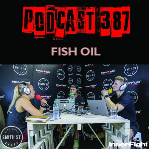 #387: Fish oil. Fitness under 3 minutes.
