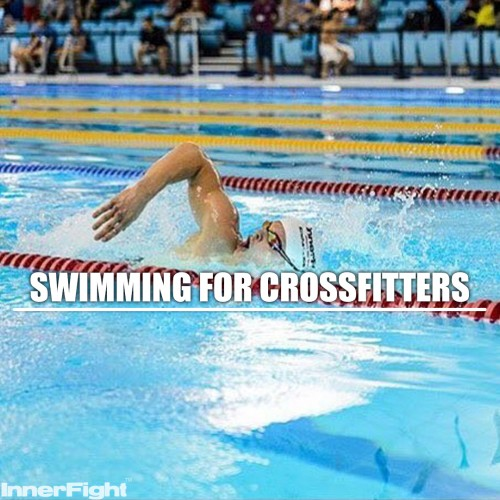 Swimming for Crossfitters