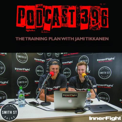 PODCAST #396 LISTEN NOW: The training plan with Jami Tikkanen